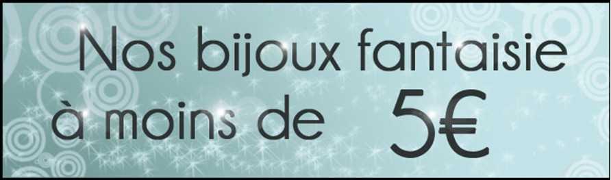 Bijoux fantaisie pas cher (moins de 5 euros) - Bijoux pas cher femme
