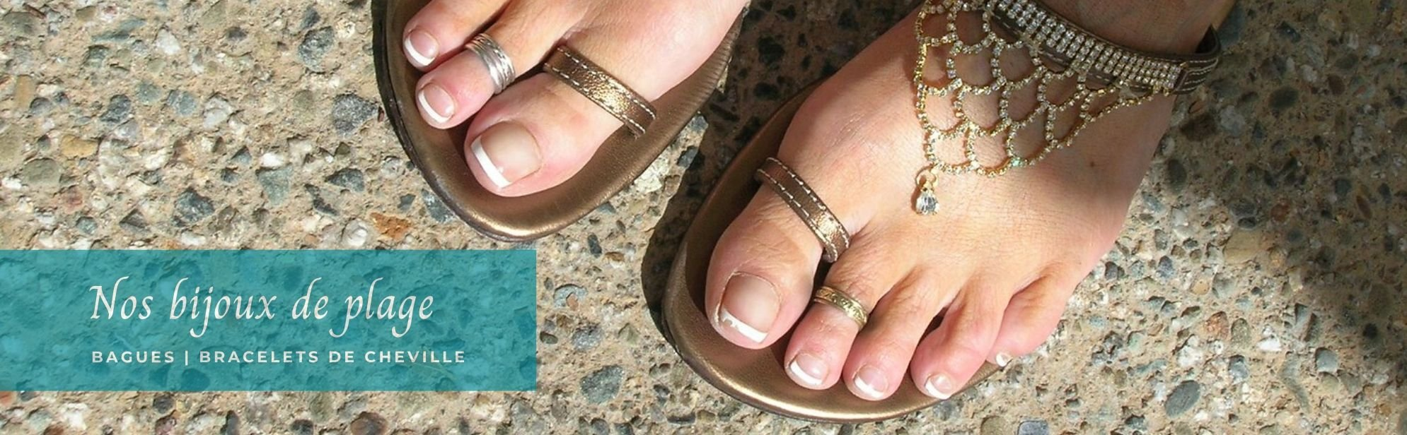 Découvrez nos bracelets chevilles et bagues de pieds